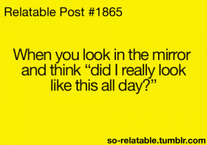 quote quotes true true story mirror so true mirrors bad hair day