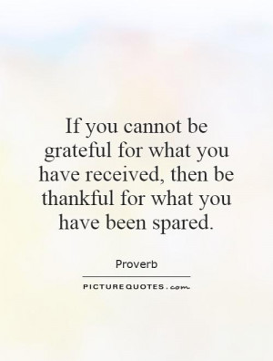 ... you-have-received-then-be-thankful-for-what-you-have-been-spared-quote