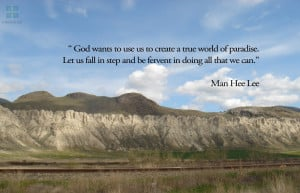 God wnats to use to create a true world of paradise.