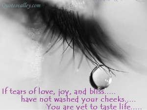 Tears Of Love Quotes If tears of love,
