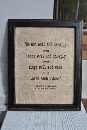 Literary love quote Ernest Hemingway A by JenniferDareDesigns