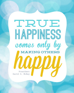 """true happiness"""" free LDS quote printable"""