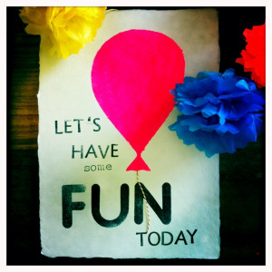 Let's have some fun today