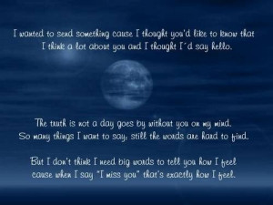 ... When I Say I Miss YOU That's Exactly How I feel - Missing You Quote