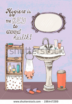 Hygiene is a key to good health - motivational message on the wall of ...