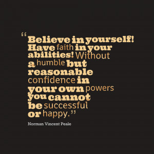 ... Without A Humble But Reasonable Confidence - Confidence Quote