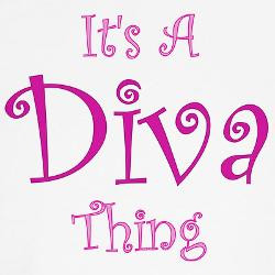 its_a_diva_thing_tshirt.jpg?color=White&height=250&width=250 ...