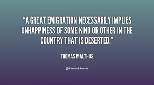 great emigration necessarily implies unhappiness of some kind or ...