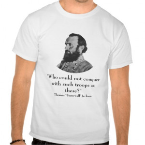 Stonewall Jackson and Quote Shirt