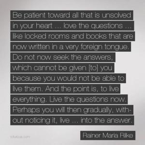 quotes rainer maria rilke photography beautiful life quotes