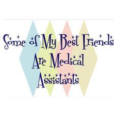 Medical Assistants Friends Poster