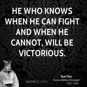 sun-tzu-sun-tzu-he-who-knows-when-he-can-fight-and-when-he-cannot.jpg