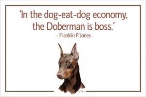 code spd14 in the dog eat dog economy the doberman is boss franklin p ...