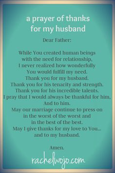 He may not be my husband yet, but I appreciate all that he does to be ...