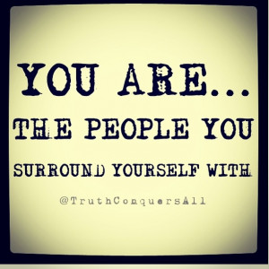 So choose your friends wisely :)-- hang out with rotten people and ...