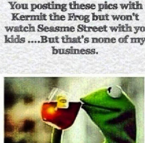 Kermit Sipping Tea Is The Best Meme To Hit The Internet Since Beyonce ...