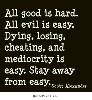 Good Quotes About...