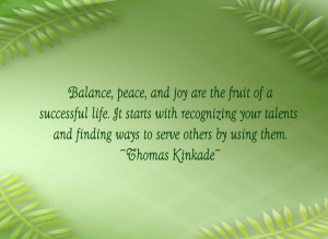 Balance, Peace And Joy Are The Fruit Of A Successful Life