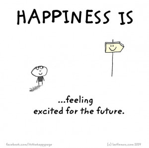feeling excited for the future.