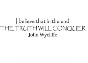 The Truth Will Conquer Vinyl Wall Statement