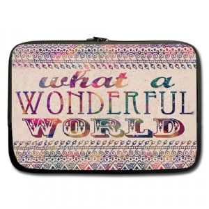 Bohemian Quote What a Wonderful World Sleeve for 10
