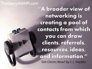 Networking quote by C J Hayden