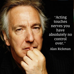 Movie Actor Quotes - Alan Rickman - Film Actor Quote - #alanrickman ...