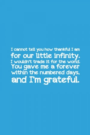 cannot tell you how thankful I am for our little infinity. I ...