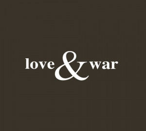 Everything Fair Love And War