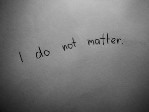 quotes about life i do not matter Quotes about Life 147 I do not ...