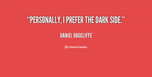 Quotes About Your Dark Side