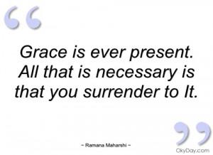 grace is ever present ramana maharshi
