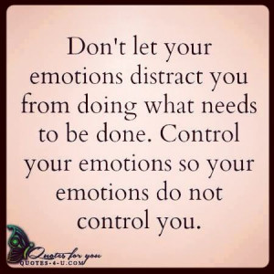 ... emotional mastery favorite quotes statement quotes self control quotes