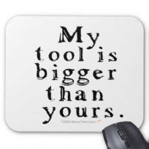 Funny Tool Lovers Big Tool Woodturning Woodworking Mouse Pad