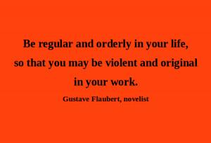Artful Quote: Gustave Flaubert - Day 147