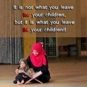 Here are some Islamic Quotes About Family: