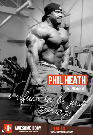 Phil Heath | Mr Olympia | Motivational quotes