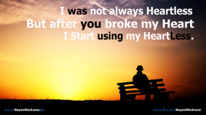HeartLess Broken Heart Quote Wallpaper by NayanMeckwan