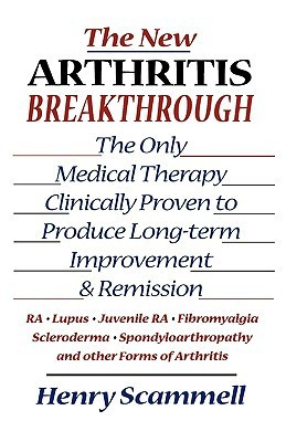 The New Arthritis Breakthrough: The Only Medical Therapy Clinically ...