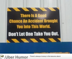 My second place winning safety slogan sign at work
