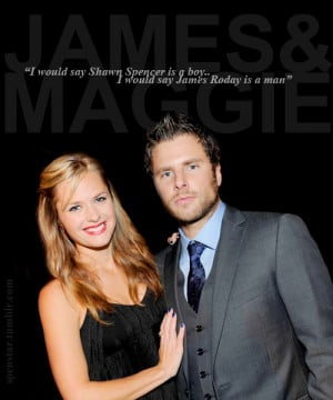 James Roday Maggie Lawson James/Maggie Jaggie quotes