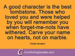 wpid-quote-charles-spurgeon-a-good-character-is.jpg