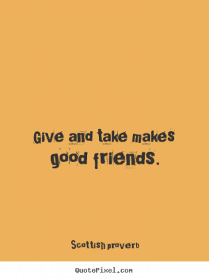 give and take relationship sayings quotations