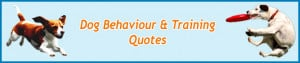 Dog_Quotes_Quotations_Dog_Behaviour_Training_B.jpg