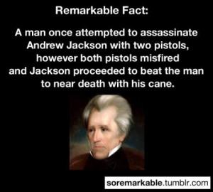 Andrew Jackson = Badass