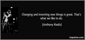 More Anthony Kiedis Quotes