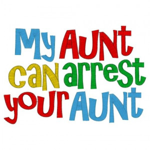 Funny Aunt Quotes Sayings