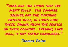 thomas paine 1776 These are the times that try men s souls The