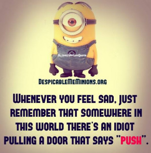 Sad Minion Quotes. Quo...