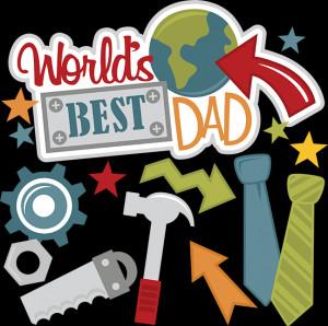 best best dad in the world worlds best father best dad in the world